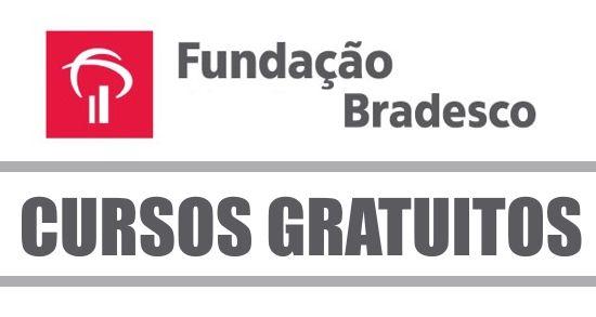 Fundacao Bradesco 2021 Inscricoes Cursos E Como Se Inscrever
